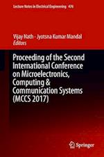 Proceeding of the Second International Conference on Microelectronics, Computing & Communication Systems (MCCS 2017) af Vijay Nath