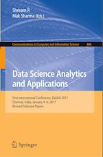 Data Science Analytics and Applications (Communications in Computer and Information Science, nr. 804)