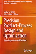 Precision Product-Process Design and Optimization (Lecture Notes on Multidisciplinary Industrial Engineering)