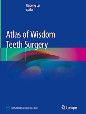 Atlas of Wisdom Teeth Surgery