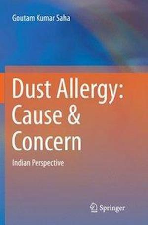 Dust Allergy: Cause & Concern : Indian Perspective