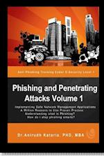 Phishing and Penetrating Attacks Volume 1 Anti Phishing Training Cybere-Security