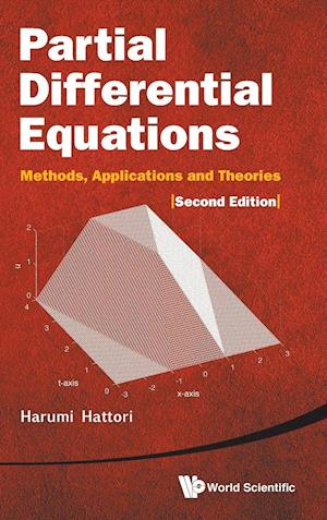 Partial Differential Equations: Methods, Applications And Theories (2nd Edition)