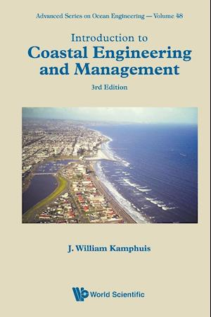Introduction To Coastal Engineering And Management (Third Edition)