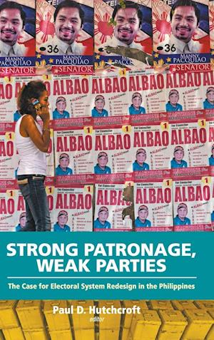 Strong Patronage, Weak Parties: The Case For Electoral System Redesign In The Philippines