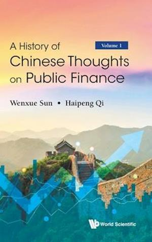 History of Chinese Thoughts on Public Finance, a (in 2 Volumes)
