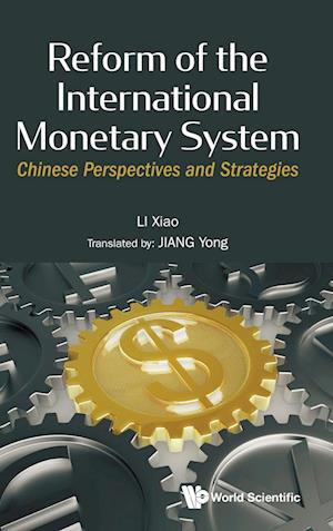Reform of the International Monetary System