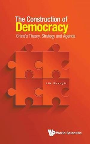 The Construction of Democracy