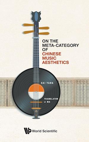 On the Meta-Category of Chinese Music Aesthetics