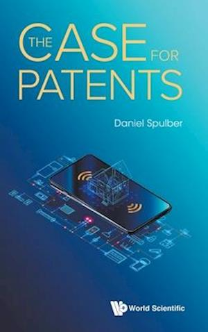 The Case for Patents