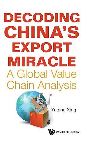 Decoding China's Export Miracle