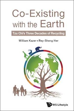 Co-existing With The Earth: Tzu Chi's Three Decades Of Recycling