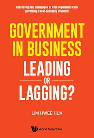 Government In Business: Leading Or Lagging