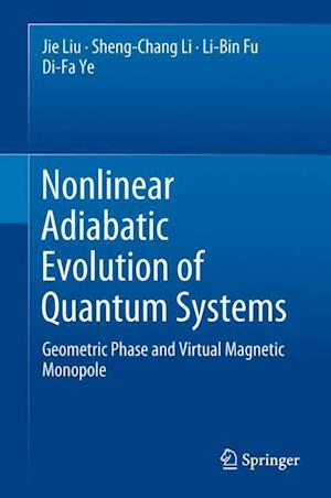 Nonlinear Adiabatic Evolution of Quantum Systems : Geometric Phase and Virtual Magnetic Monopole
