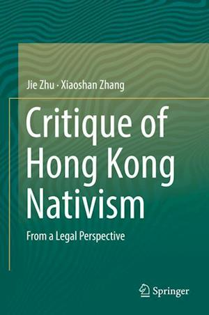 Critique of Hong Kong Nativism : From a Legal Perspective