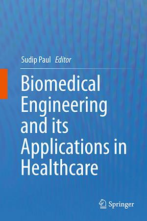 Biomedical Engineering and its Applications in Healthcare