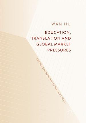 Education, Translation and Global Market Pressures