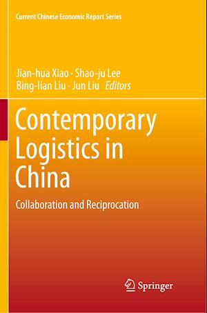 Contemporary Logistics in China : Collaboration and Reciprocation