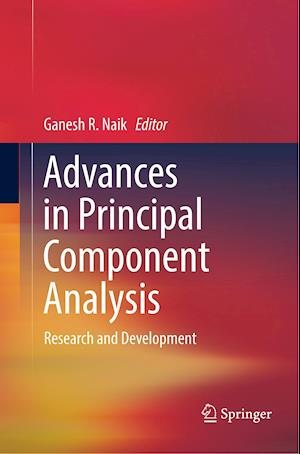 Advances in Principal Component Analysis : Research and Development