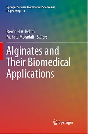 Alginates and Their Biomedical Applications