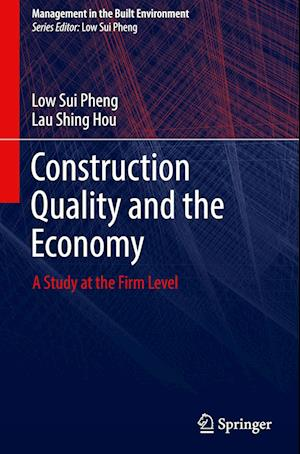 Construction Quality and the Economy