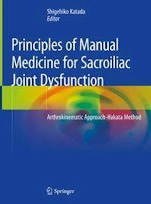 Principles of Manual Medicine for Sacroiliac Joint Dysfunction