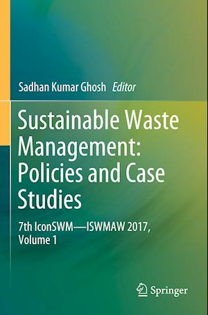 Sustainable Waste Management: Policies and Case Studies
