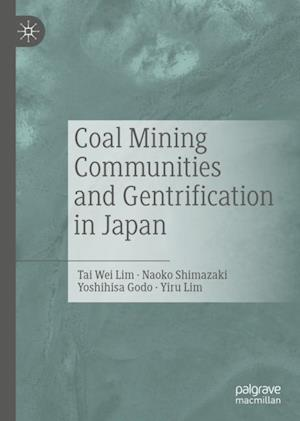 Coal Mining Communities and Gentrification in Japan