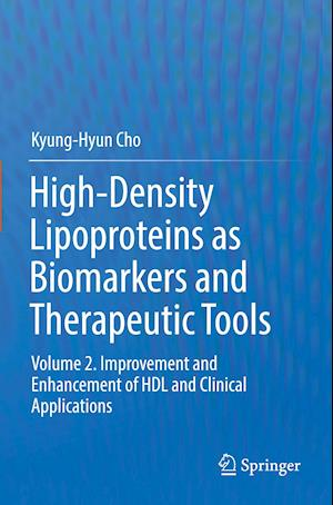 High-Density Lipoproteins as Biomarkers and Therapeutic Tools