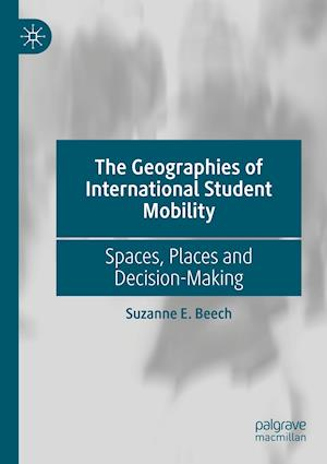 The Geographies of International Student Mobility