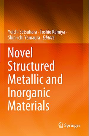 Novel Structured Metallic and Inorganic Materials