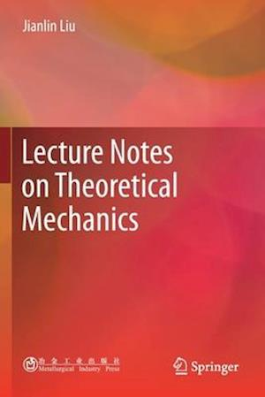 Lecture Notes on Theoretical Mechanics