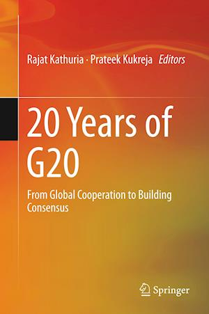 20 Years of G20 : From Global Cooperation to Building Consensus