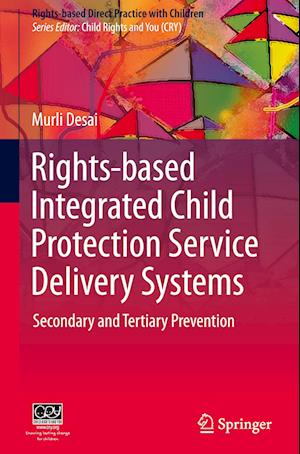 Rights-based Integrated Child Protection Service Delivery Systems