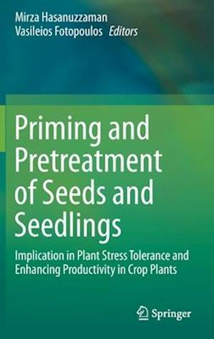 Priming and Pretreatment of Seeds and Seedlings