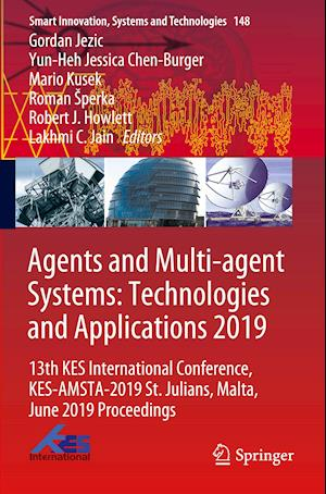 Agents and Multi-agent Systems: Technologies and Applications 2019