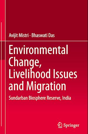 Environmental Change, Livelihood Issues and Migration