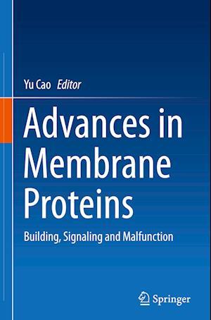 Advances in Membrane Proteins