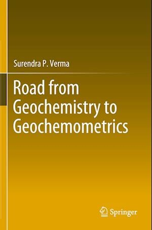 Road from Geochemistry to Geochemometrics