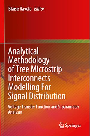 Analytical Methodology of Tree Microstrip Interconnects Modelling For Signal Distribution