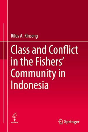 Class and Conflict in the Fishers' Community in Indonesia