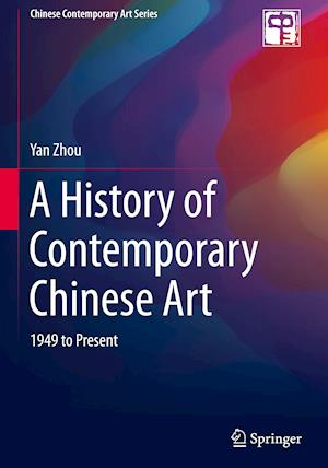A History of Contemporary Chinese Art