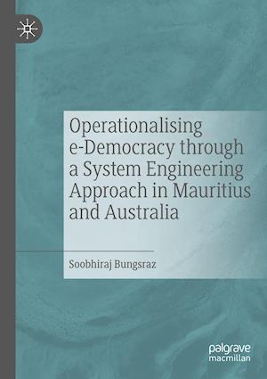 Operationalising e-Democracy through a System Engineering Approach in Mauritius and Australia