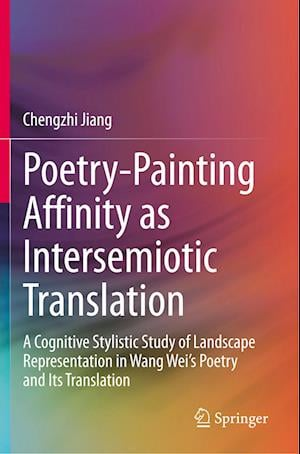 Poetry-Painting Affinity as Intersemiotic Translation