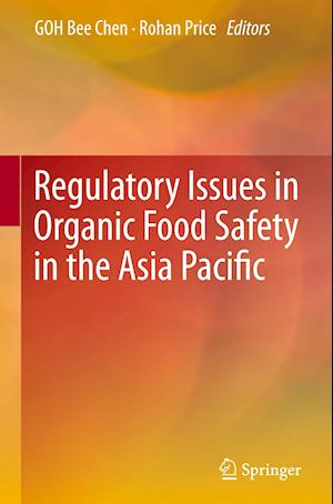 Regulatory Issues in Organic Food Safety in the Asia Pacific