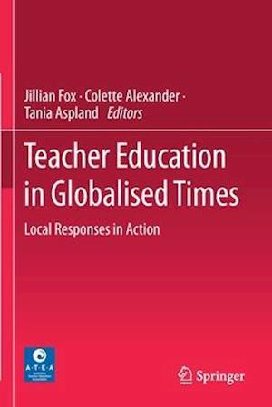 Teacher Education in Globalised Times