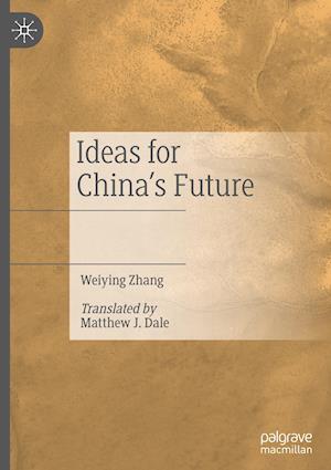 Ideas for China's Future