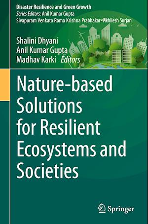 Nature-based Solutions for Resilient Ecosystems and Societies