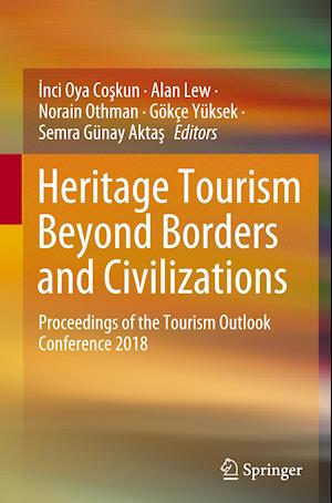 Heritage Tourism Beyond Borders and Civilizations