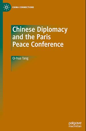 Chinese Diplomacy and the Paris Peace Conference